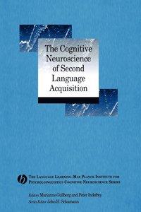 bokomslag The Cognitive Neuroscience of Second Language Acquisition