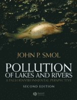 bokomslag Pollution of Lakes and Rivers: A Paleoenvironmental Perspective, 2nd Editio