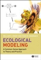 bokomslag Ecological Modeling: A Common-Sense Approach to Theory and Practice