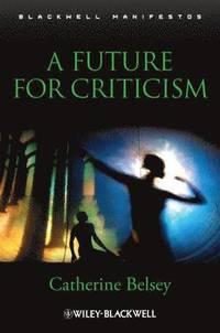 bokomslag A Future for Criticism