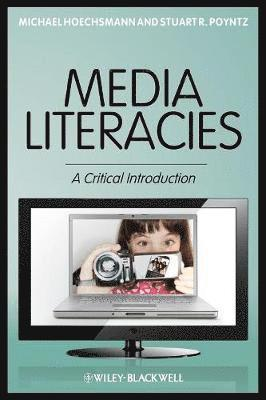 bokomslag Media Literacies: A Critical Introduction