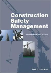 bokomslag Construction Safety Management