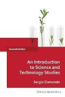 bokomslag An Introduction to Science and Technology Studies, 2nd Edition