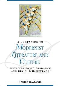 bokomslag A Companion to Modernist Literature and Culture