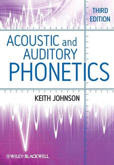 bokomslag Acoustic and Auditory Phonetics, 3rd Edition
