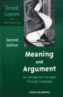 bokomslag Meaning and Argument: An Introduction to Logic Through Language, 2nd Editio