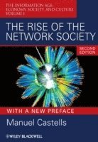 bokomslag The Rise of the Network Society: The Information Age: Economy, Society, and