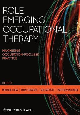 bokomslag Role Emerging Practice in Occupational Therapy