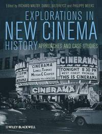bokomslag Explorations in New Cinema History