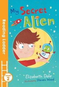 bokomslag My Secret Alien