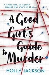 bokomslag A Good Girl's Guide to Murder