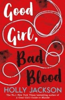 Good Girl, Bad Blood 1