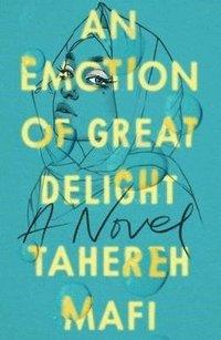 bokomslag Emotion Of Great Delight