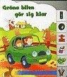 bokomslag Gröna bilen gör sig klar