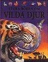 bokomslag Stora boken om vilda djur