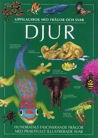 bokomslag Djur : uppslagsbok med frågor och svar