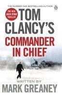 bokomslag Tom Clancy's Commander-in-Chief: A Jack Ryan Novel