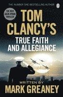 bokomslag Tom Clancy's True Faith and Allegiance