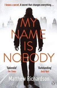bokomslag My Name Is Nobody