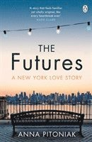 bokomslag The Futures: A New York love story