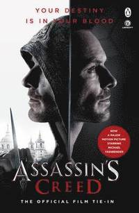 bokomslag Assassins creed: the official film tie-in
