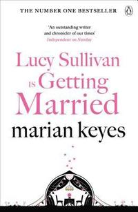 bokomslag Lucy Sullivan is Getting Married