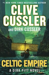 bokomslag Celtic Empire: Dirk Pitt #25