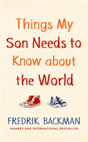 bokomslag Things My Son Needs to Know About The World