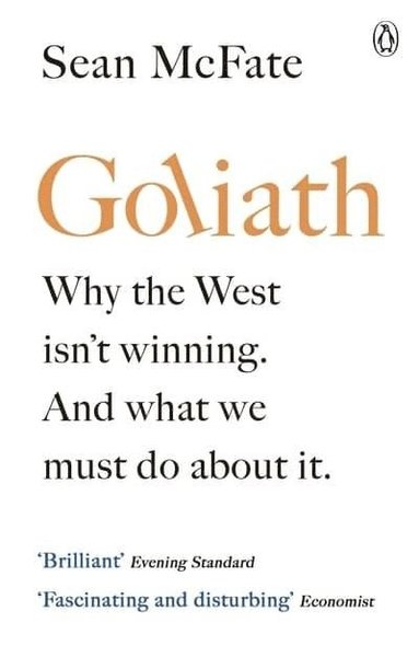 bokomslag Goliath: Why the West Isn't Winning. And What We Must Do About It.