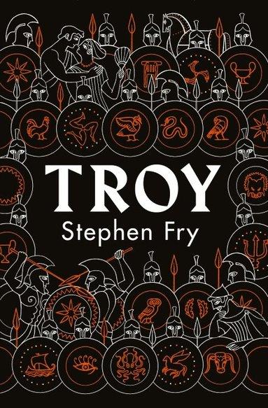 bokomslag Troy: Our Greatest Story Retold