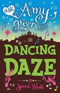 bokomslag Ask Amy Green: Dancing Daze