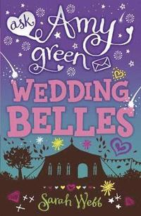 bokomslag Ask Amy Green: Wedding Belles