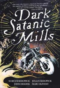 bokomslag Dark Satanic Mills