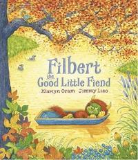 bokomslag Filbert, the Good Little Fiend