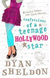 bokomslag Confessions of a Teenage Hollywood star