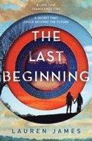 bokomslag The Last Beginning