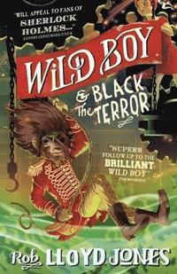 bokomslag Wild Boy and the Black Terror
