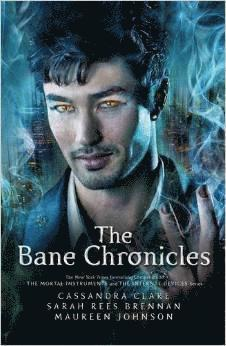 bokomslag The Bane Chronicles