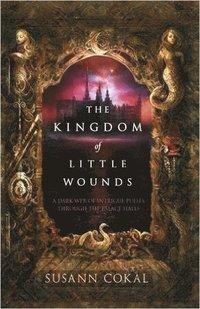 bokomslag Kingdom of little wounds