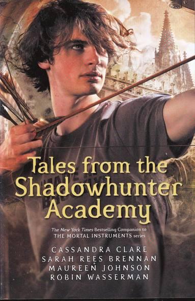 bokomslag Tales from the Shadowhunter Academy