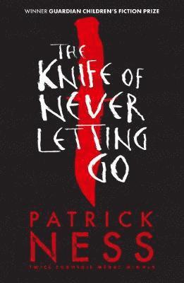 bokomslag The Knife of Never Letting Go
