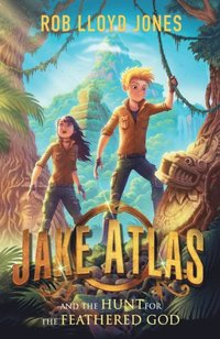 bokomslag Jake Atlas and the Hunt for the Feathered God