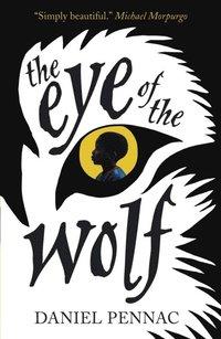 bokomslag The Eye of the Wolf