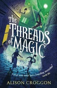 bokomslag The Threads of Magic