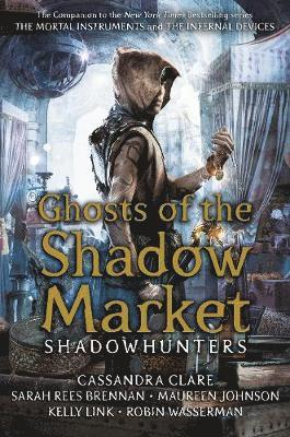bokomslag Ghosts of the Shadow Market