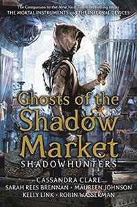 bokomslag GhostsoftheShadowMarket
