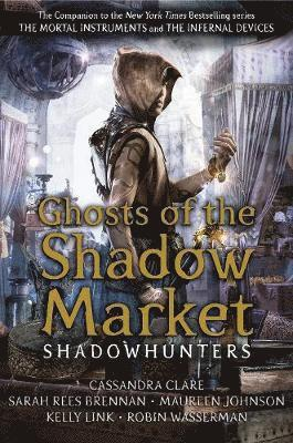 bokomslag Ghosts of the Shadow Market