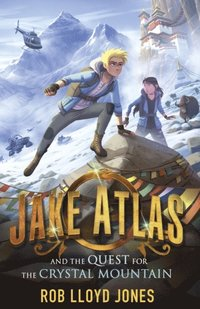bokomslag Jake Atlas and the Quest for the Crystal Mountain