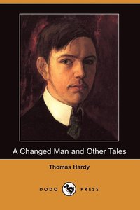 bokomslag A Changed Man and Other Tales (Dodo Press)