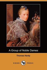 bokomslag A Group of Noble Dames (Dodo Press)